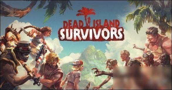 「死亡岛手机版下载」死亡岛2